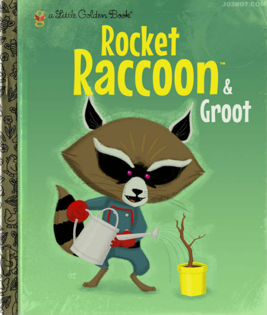 I love the idea of Rocket and Groot as Golden Book characters! Thank you Joey Spiotto! (c) J Spiotto via his blog