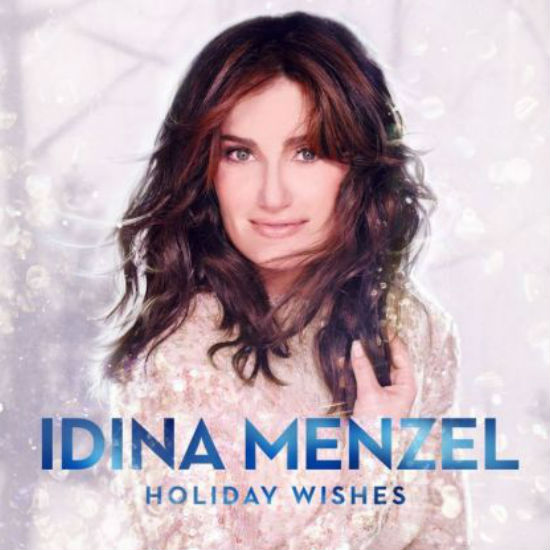 On the 10th day of Christmas Idina Menzel Holiday Wishes